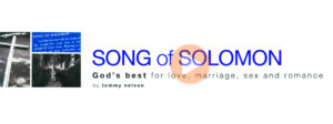 Relationships – Song of Solomon