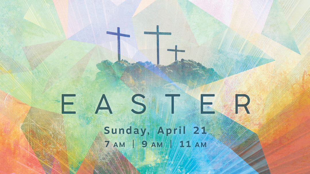 Easter at Bible Center