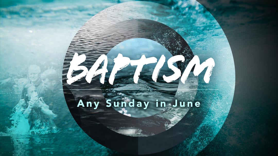 Baptism in June