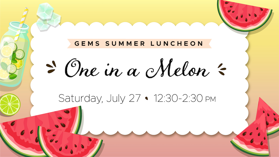 GEMS Summer Luncheon (Widows)