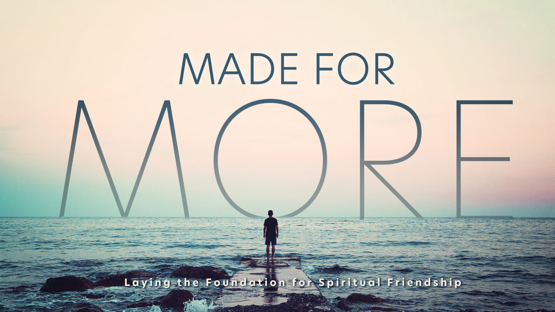Sermon Series | Made for More