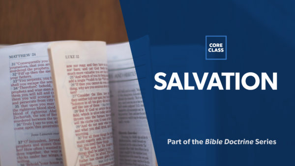 06: Survey on the Doctrine of Salvation Image