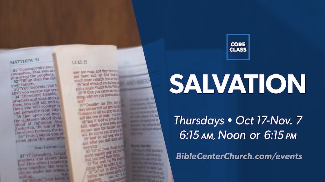 Core Class: Salvation