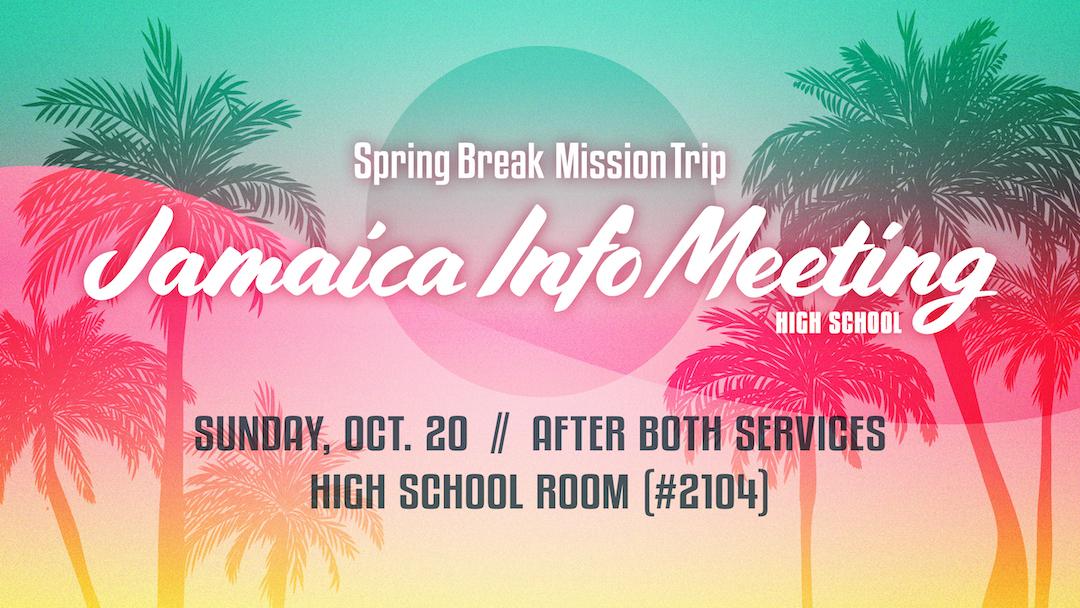 High School Mission Trip Info Meeting