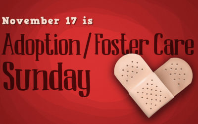 Adoption/Foster Care Sunday