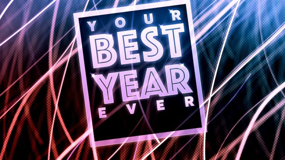Your Best Year Ever Image