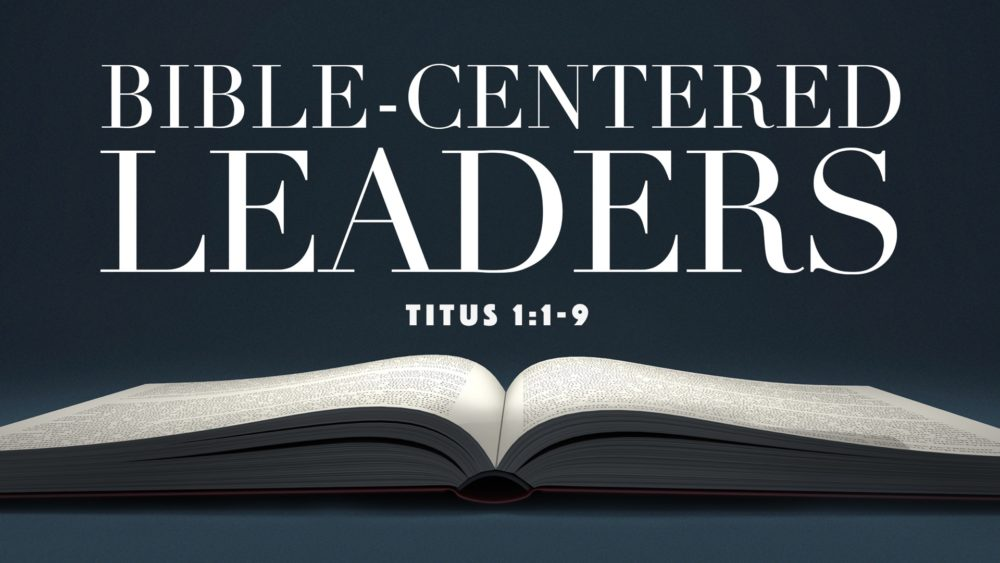 Bible-Centered Leaders