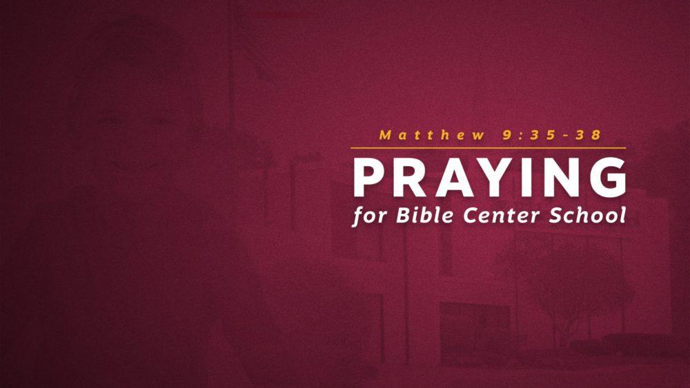 Praying for Bible Center School Image