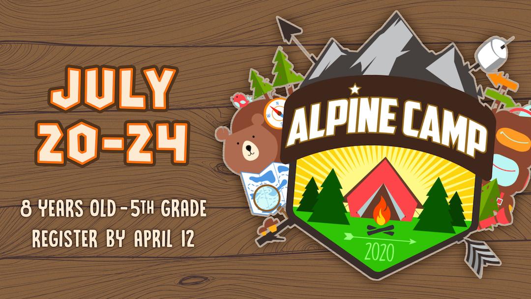 Alpine Camp Registration (8 yrs. – 5th Grade)