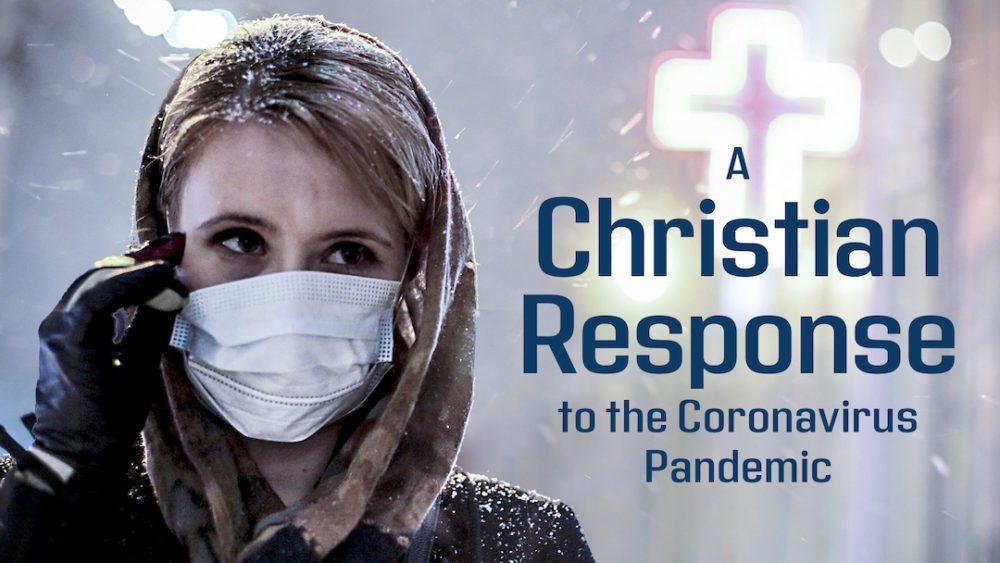 A Christian Response to the Coronavirus Pandemic, Part 1 Image
