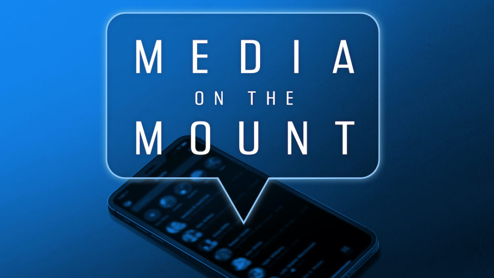 Media on the Mount