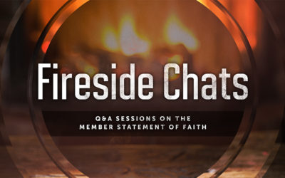 Fireside Chat | Member Statement of Faith
