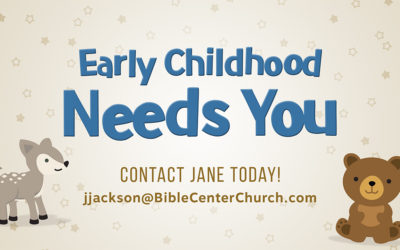 Early Childhood Needs You!