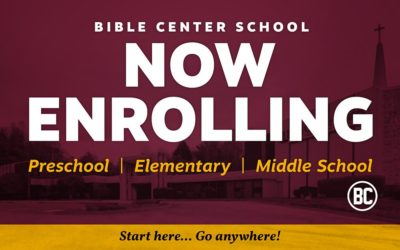 Bible Center School | Enrolling Now!