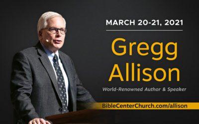 Bible Center Welcomes Dr. Gregg Allison