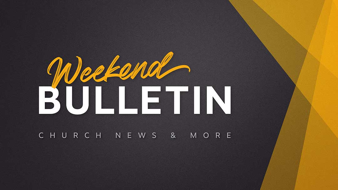 Weekend Bulletin