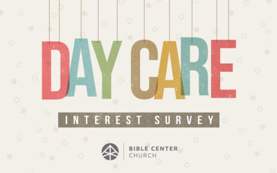 Bible Center Infant/Toddler Care Interest Survey