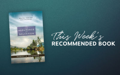 Resource | The Assurance of Salvation: Biblical Hope for Our Struggles