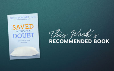 Resource | Saved without a Doubt: Being Sure of Your Salvation