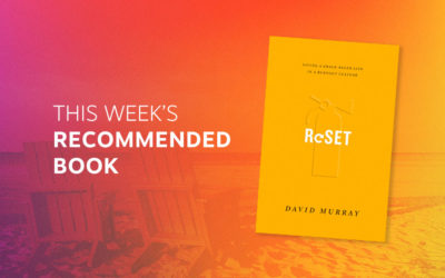 Resource | Reset: Living a Grace-Paced Life in a Burnout Culture