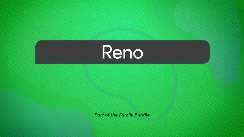 Family Bundle: Reno