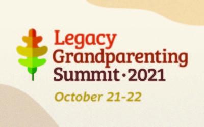 Mark Your Calendars | Legacy Grandparenting Summit