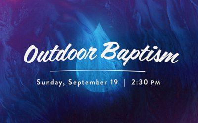 Outdoor Baptism (Sept. 19)