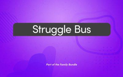Sermon Series | Struggle Bus